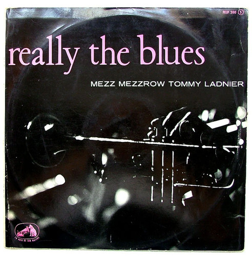 MEZZROW & LADNIER Really The Blues LVDSM 200 French LP