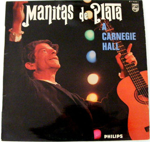 MANITAS DE PLATA Carnegie Hall French PHILIPS LP NM