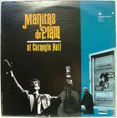 MANITAS DE PLATA at Carnegie Hall VANGUARD 79247 LP