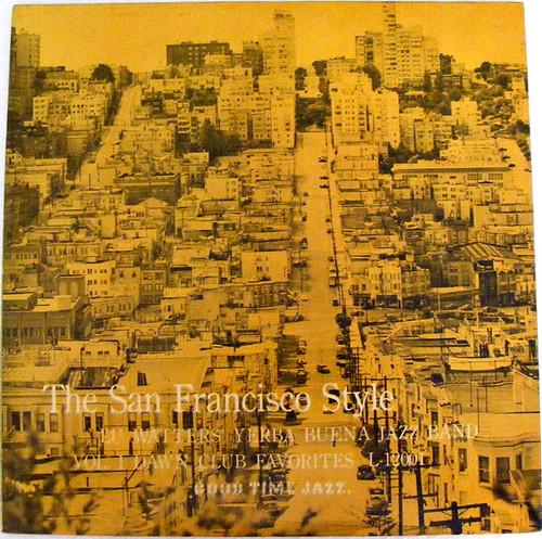 LU WATTERS San Francisco Style Vol. 2 TROVA 12001 JAZZ Argentina LP EX/EX