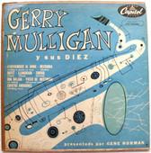 """GERRY MULLIGAN Y SUS DIEZ Capitol H-439 Argentin 10"""" LP"""