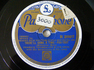 F. TRUMBAUER Parlophone 2097 78rpm THERE 'LL COME A TIME