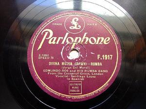 EDMUNDO ROS Parlophone F1917 LATIN 78rpm DIVINA MUJER