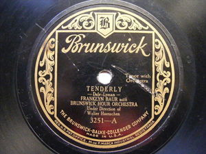 FRANKLYN BAUR & BRUNSWICK Orch BRUNSWICK 3251 78 TENDERLY / THAT'S WHY I LOVE YO