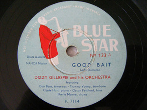 DIZZY GILLESPIE Blue Star 133 JAZZ 78rpm GOOD BAIT