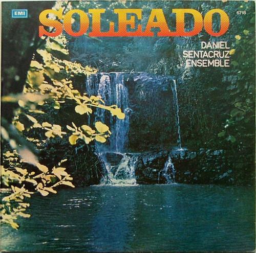 DANIEL SENTACRUZ ENSEMBLE Soleado EMI 6718 JAZZ Arg LP