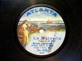 BANDA ATLANTA A. BASSI Atlanta 826 RARE 78 SOCALIST PARTY ANTHEM / LA MARAVILLA