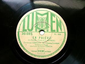 GERMAINE CERNAY & GEBRON Lumen 30085 French OPERA 78rpm EN PRIERE / SALVAJE REGINA