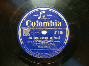 TINO ROSSI Columbia LF 195 FRENCH 78rpm LOIN DANS L'OMBRE DU PASSE