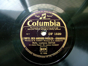 LUCIENNE BOYER Columbia DF 1529 FRANCE 78rpm
