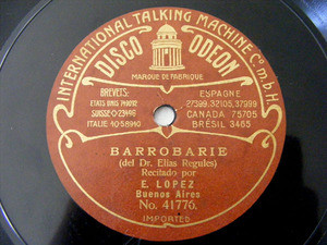EUGENIO LOPEZ Bw ODEON 41774/6 SPOKEN 78rpm BARROBARIE