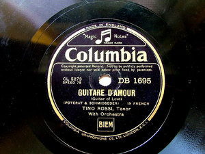 TINO ROSSI Columbia DB1695 FRENCH 78rpm GUITARE D'AMOUR