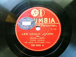 TINO ROSSI Arg COLUMBIA 291399 FRENCH 78rpm LES BEAUX JOURS