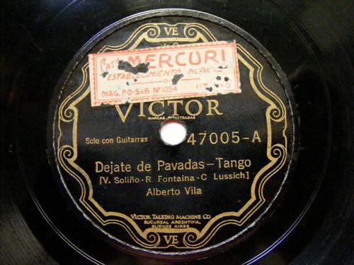 ALBERTO VILA Victor 47005 TANGO 78rpm DEJATE DE PAVADAS / ALLA LEJOS EX