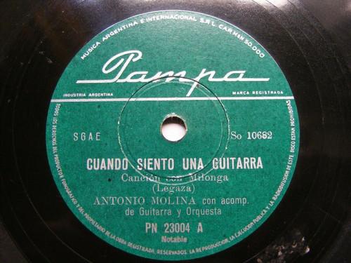 ANTONIO MOLINA Pampa 23004 RARE ARGENTINA 78 CUANDO SIENTO UNA GUITARRA / ZAMBRA