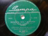 ANTONIO MOLINA PAMPA 23007 RARE ARGENTINA 78 BENDITA SEA LA HORA / SECA EL LLANT