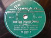 ANTONIO MOLINA PAMPA 23011 RARE ARGENTINA 78 DIME QUE MOTIVOS TIENES / FANDANGOS