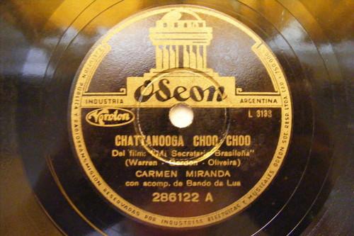 CARMEN MIRANDA & BANDO DA LUA Odeon 286122 BRAZIL 78 CHATTANOOGA CHOO CHOO / TIC