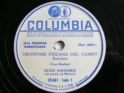 CUCO SANCHEZ Columbia 20661 MEXICAN 78 GRITENME PIEDRAS DEL CAMPO / GUITARRAS LL