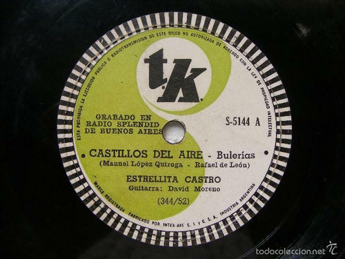 ESTRELLITA CASTRO Tk 5141 ARGENTINA 78rpm CASTILLOS DEL AIRE / LAS SALINERAS