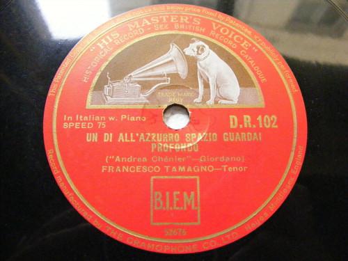 FRANCESCO TAMAGNO Hmv 102 PIANO 78 DI QUELLA PIRA / UN DI ALL'AZZURRO SPAZIO