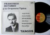 FRANCISCO ROTUNDO Tangos EMI 4478 TANGO ARG LP 1981