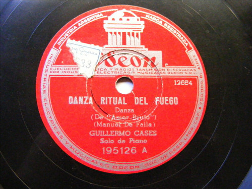 GUILLERMO CASES Odeon 195126 PIANO 78 DE FALLA Danza Ritual del Fuego