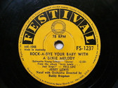 JERRY LEWIS Festival 1237 ROCKABILLY 78 ROCK-A-BYE YOUR BABY WITH A DIXIE MELODY