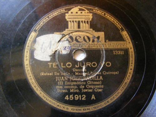 JUAN JOSE PADILLA Odeon 45912 SPANISH 78 TE LO JURO YO / MALDITA SEAS!