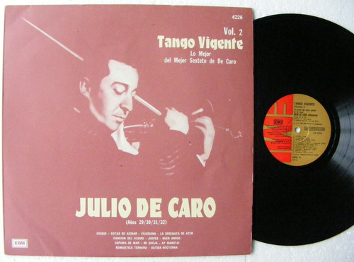 JULIO DE CARO Tango Vigente Vol 2 EMI 4226 TANGO ARGENTINA LP 1978