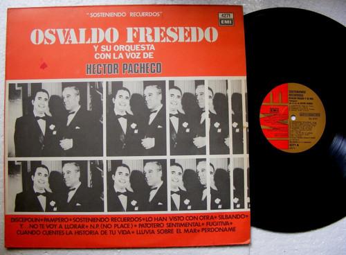 OSVALDO FRESEDO & HECTOR PACHECO Sosteniendo Recuerdos EMI 4271 TANGO ARG LP