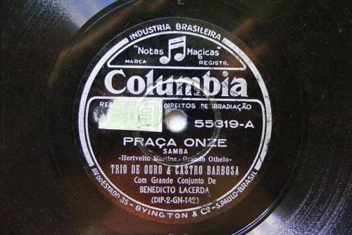TRIO DE OURO & CASTRO BARBOSA Columbia 55319 BRAZIL 78 PRACA ONZE / DANSA LA CON