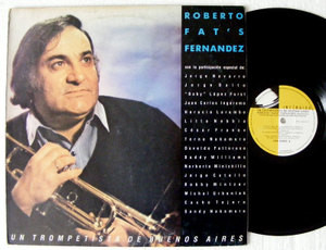 ROBERTO FAT'S FERNANDEZ Trompetista de Bs As INTERDISC 66061 Arg LP 1987