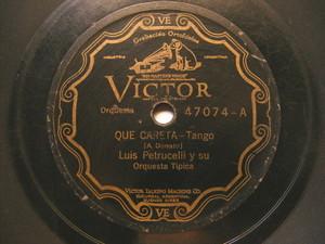 LUIS PETRUCELLI Victor 47074 TANGO 78 QUE CARETA / NO TE ACHIQUES