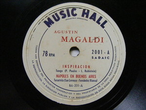 AGUSTIN MAGALDI Music Hall 2001 TANGO 78 INSPIRACION / NAPOLES EN BS AS