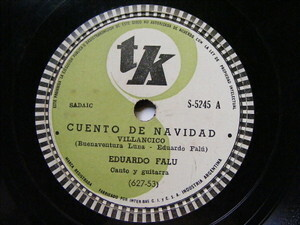 EDUARDO FALU Tk 5245 GUITAR 78rpm CUENTO DE NAVIDAD / AL DEJAR MIS MONTAÑAS