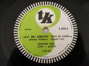 EDUARDO FALU Tk 5059 GUITAR 78rpm AY MI AMOR! / VILLANCICO