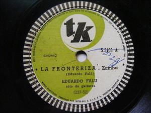 EDUARDO FALU Tk 5105 GUITAR 78rpm LA FRONTERIZA / COQUITA Y ALCOHOL