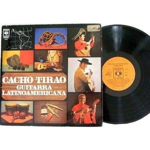 CACHO TIRAO Guitarra Latinoamerica CBS 19232 ARGENTINA LP