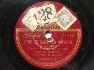 CARLOS GARDEL Odeon Veroton 18937 TANGO 78 COMO SE CANTA EN NAPOLES / VIOLETA