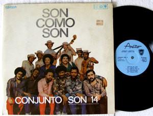 CONJUNTO SON 14 Son Como Son AREITO 3964 Cuba LP 1981 EX