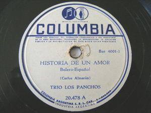 TRIO LOS PANCHOS Columbia 20478 78 HISTORIA DE UN AMOR / MAR Y CIELO