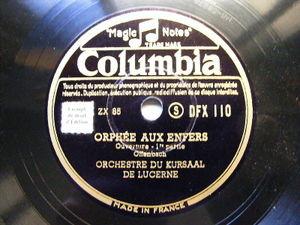 ORCHESTRE DU KURSAAL DE LUCERNE Columbia 110 78 ORPHEE AUX ENFERS