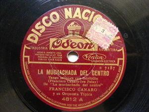 FRANCISCO CANARO Nacional 4812 TANGO 78 LA MUCHACHA DEL CENTRO / ME ENAMORE UNA
