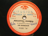 LOS MARISCALES Rare L10 10001 PROMO Arg 78rpm ROMANTICA HUNGRIA NM