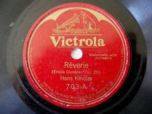 HANS KINDLER Victrola 703 CELLO 78rpm REVERIE / CRADLE SONG