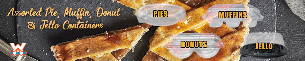 WOW Plastics Pie, muffin, donut, jello containers