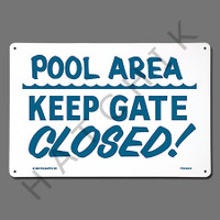 "X4020 SIGN-""KEEP GATE CLOSED"" #40316 #40316"