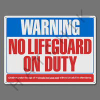 "X4031 SIGN-WARNING NO LIFE GUARD ON DUTY SIGN-""WARNING NO LIFEGUARD"""