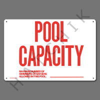 "X4033 SIGN- ""POOL CAPACITY"" #40361 SIGN-""POOL CAPACITY"""